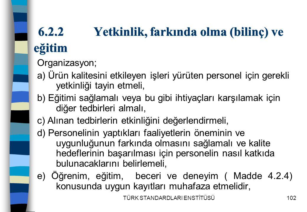 6.2.2 Yetkinlik, farkında olma (bilinç) ve eğitim