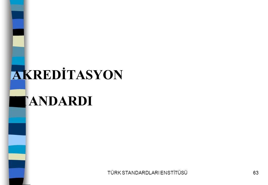 AKREDİTASYON STANDARDI