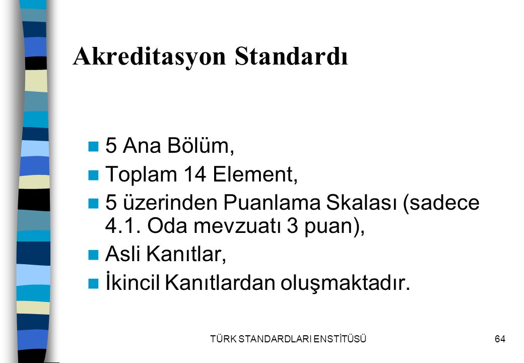 Akreditasyon Standardı