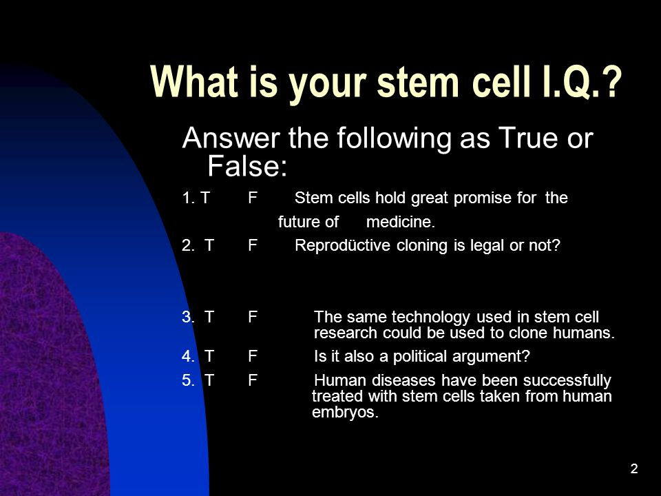 What is your stem cell I.Q.