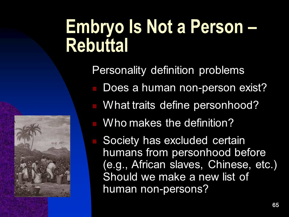 Embryo Is Not a Person – Rebuttal