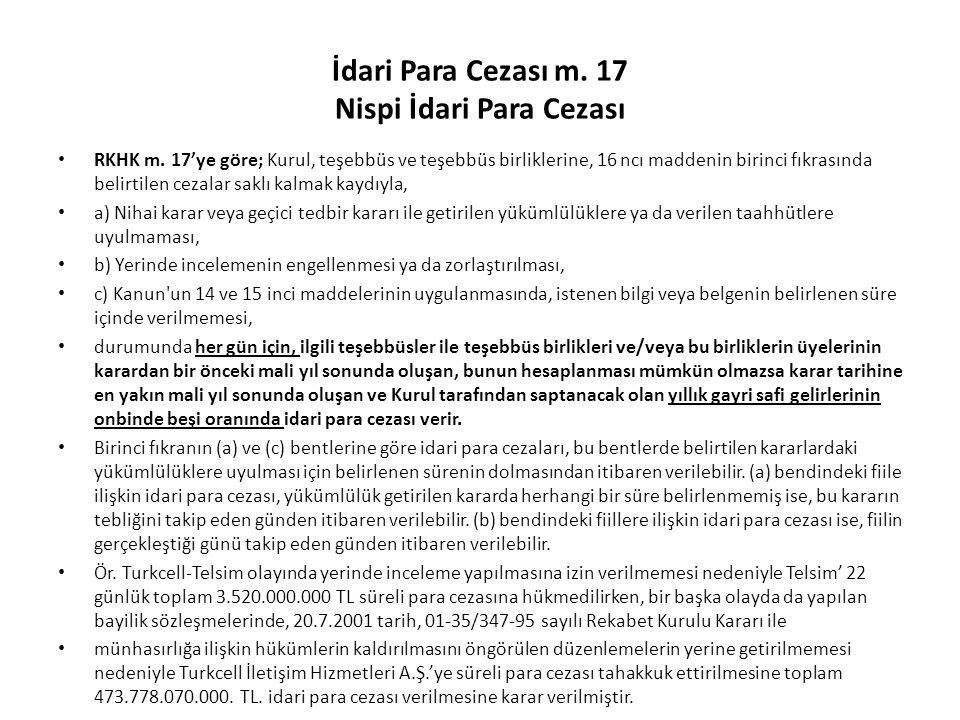İdari Para Cezası m. 17 Nispi İdari Para Cezası