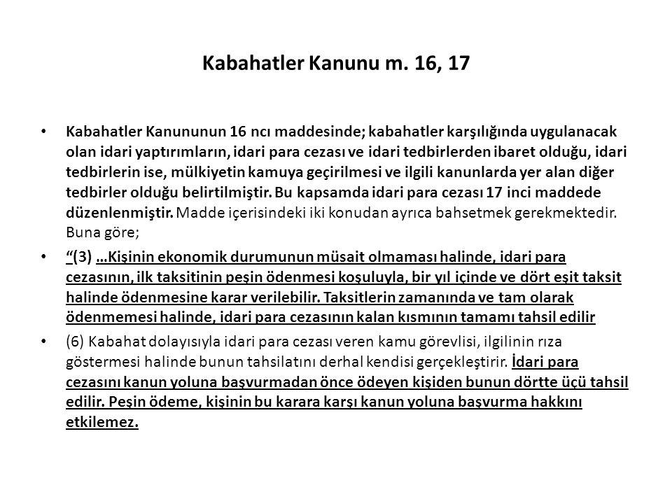 Kabahatler Kanunu m. 16, 17