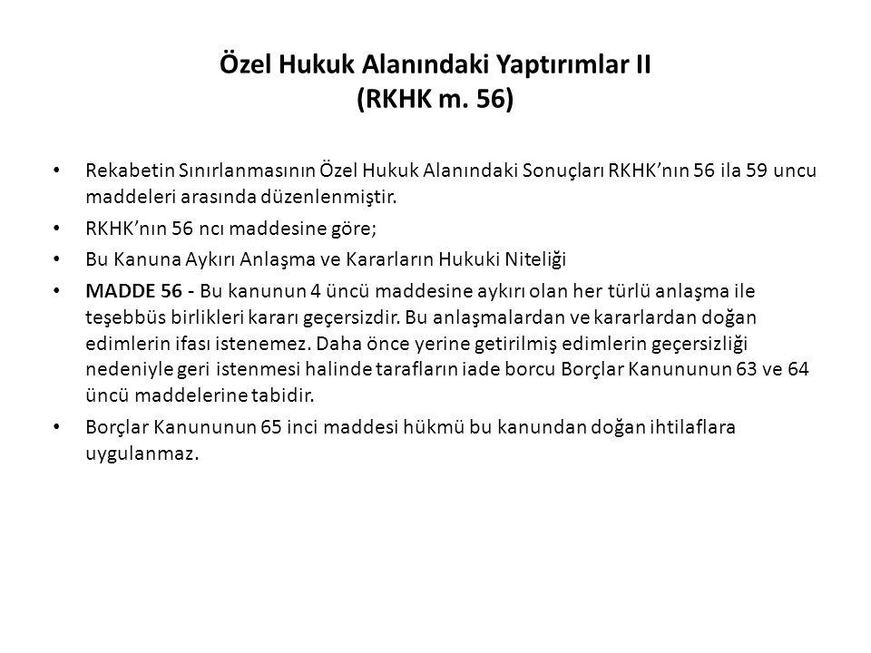 Özel Hukuk Alanındaki Yaptırımlar II (RKHK m. 56)