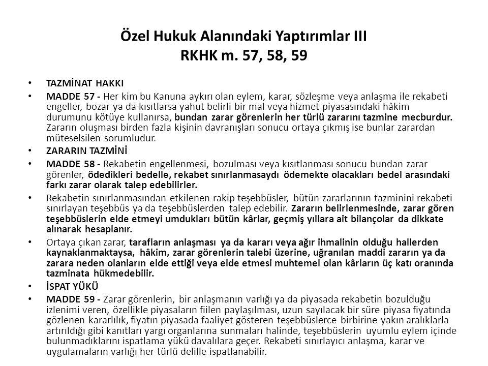 Özel Hukuk Alanındaki Yaptırımlar III RKHK m. 57, 58, 59