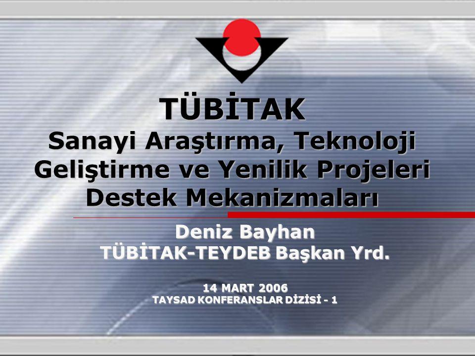 TÜBİTAK-TEYDEB Başkan Yrd. TAYSAD KONFERANSLAR DİZİSİ - 1