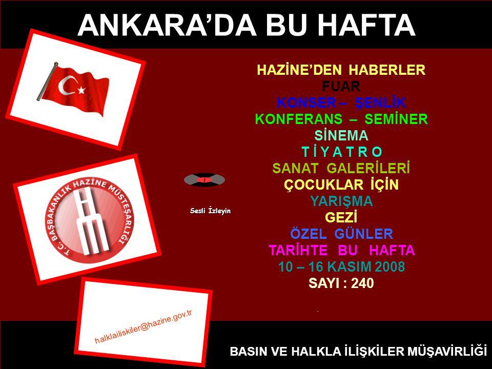 ANKARA'DA BU HAFTA HAZİNE'DEN HABERLER FUAR KONSER – ŞENLİK