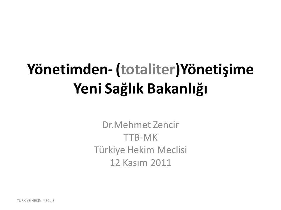 Yönetimden- (totaliter)Yönetişime Yeni Sağlık Bakanlığı