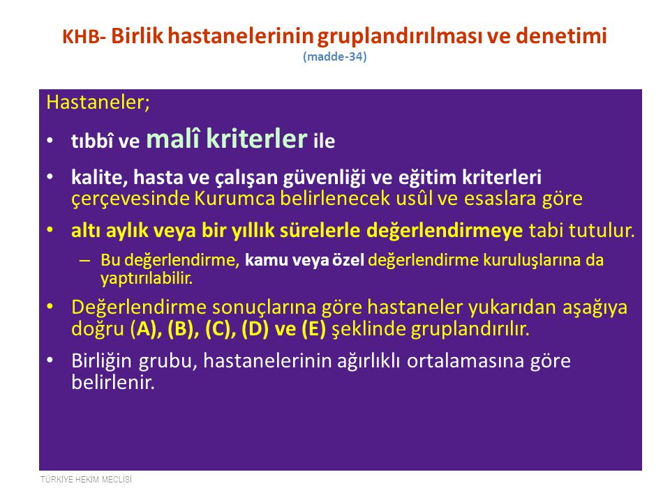 KHB- Birlik hastanelerinin gruplandırılması ve denetimi (madde-34)