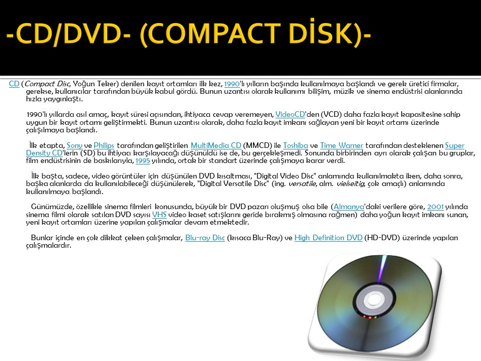 -CD/DVD- (COMPACT DİSK)-