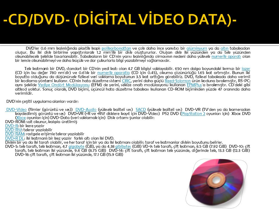 -CD/DVD- (DİGİTAL VİDEO DATA)-