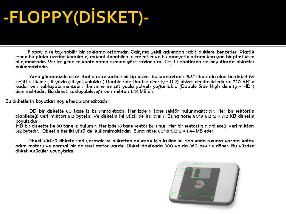 -FLOPPY(DİSKET)-