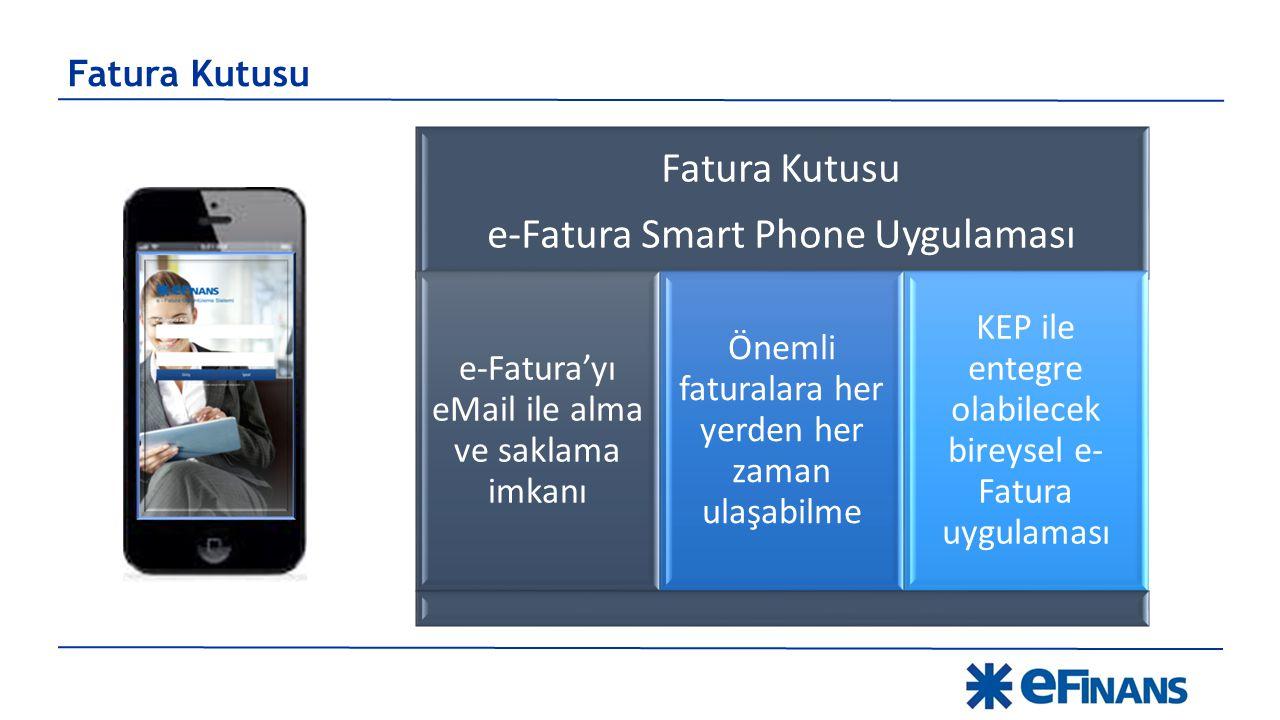 e-Fatura Smart Phone Uygulaması