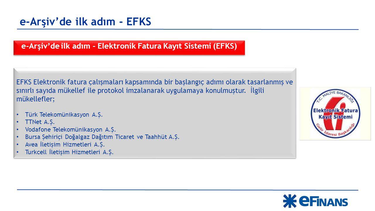 e-Arşiv'de ilk adım - EFKS