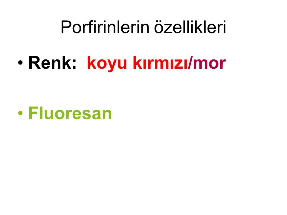 Porfirinlerin özellikleri