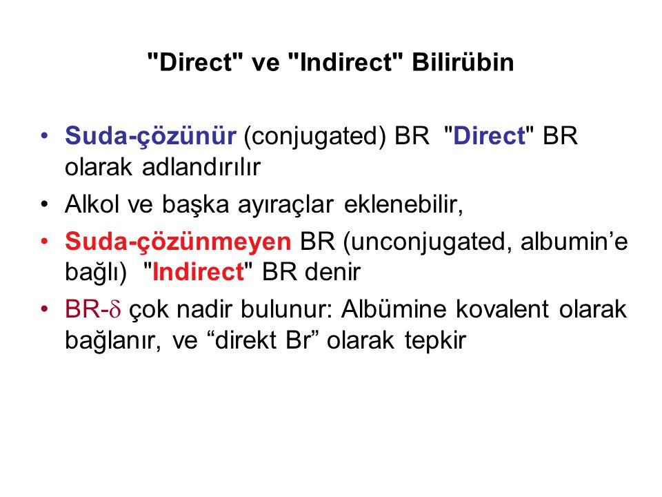 Direct ve Indirect Bilirübin