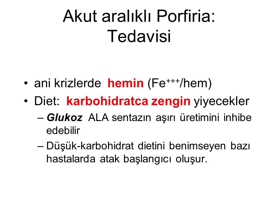 Akut aralıklı Porfiria: Tedavisi