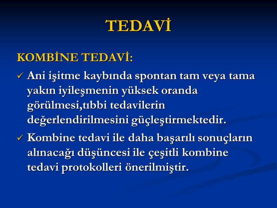 TEDAVİ KOMBİNE TEDAVİ: