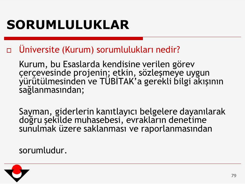 SORUMLULUKLAR Üniversite (Kurum) sorumlulukları nedir
