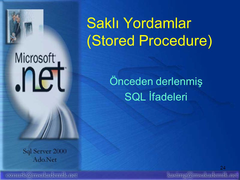 Saklı Yordamlar (Stored Procedure)