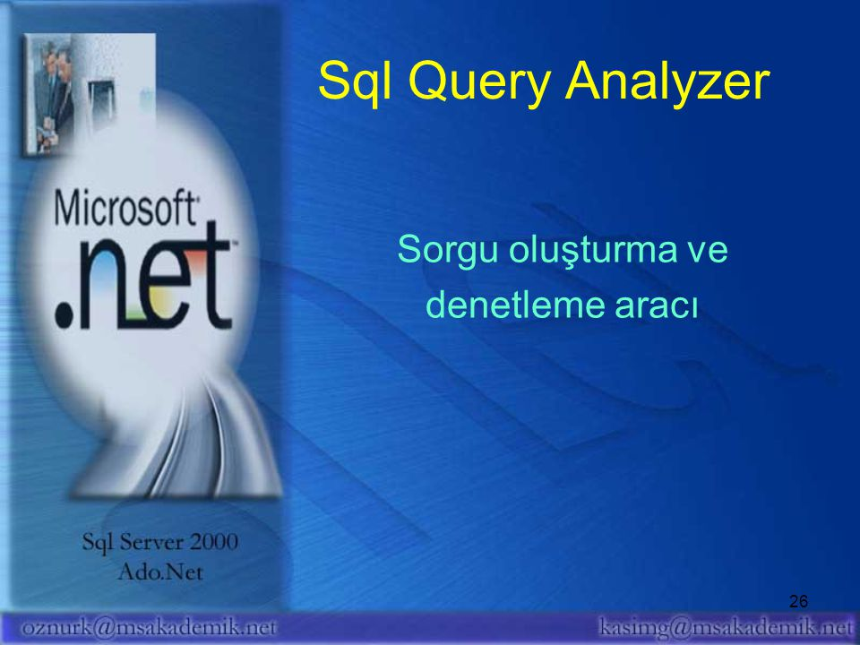 Sql Query Analyzer Sorgu oluşturma ve denetleme aracı