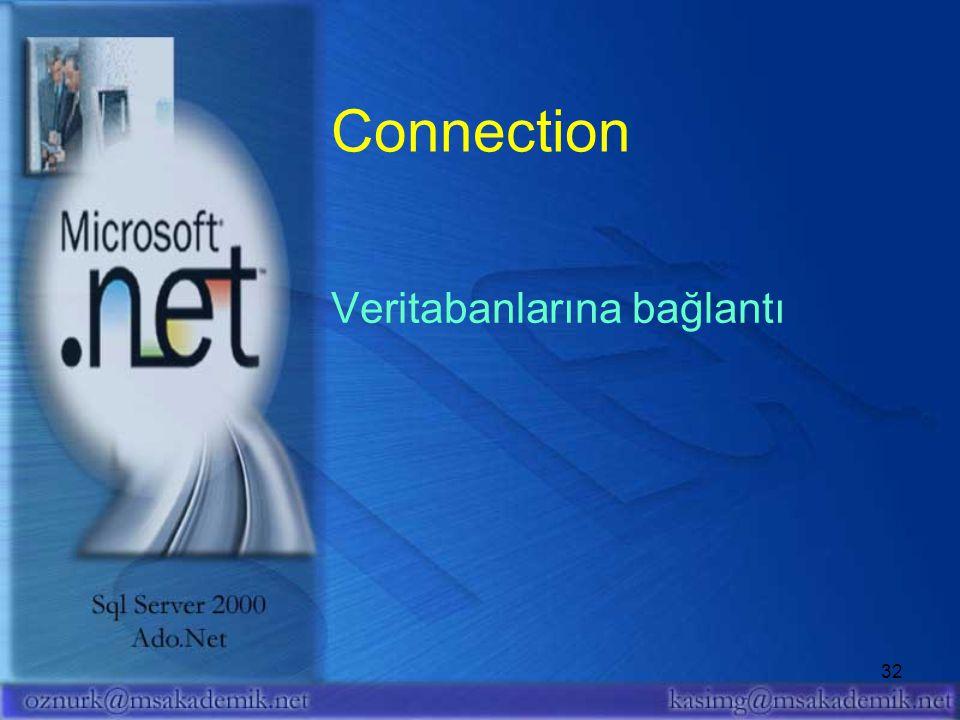 Connection Veritabanlarına bağlantı