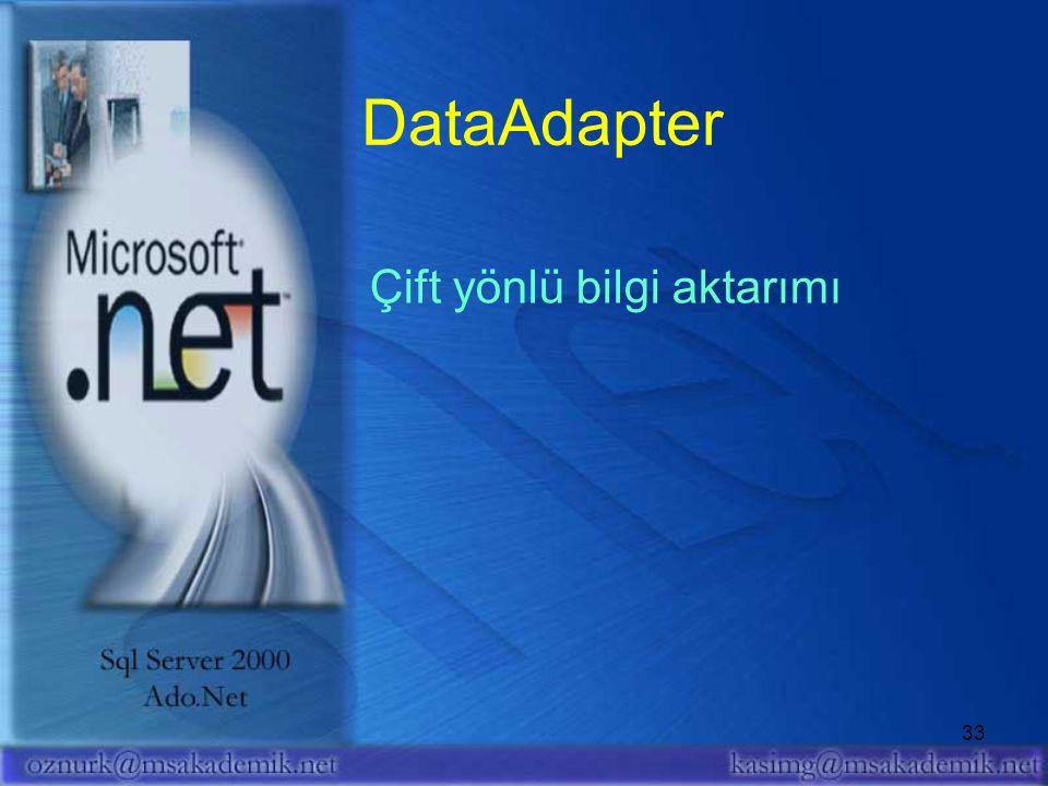 DataAdapter Çift yönlü bilgi aktarımı