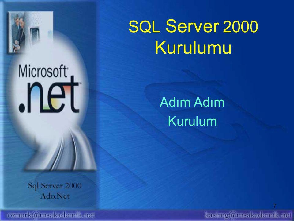 SQL Server 2000 Kurulumu Adım Adım Kurulum