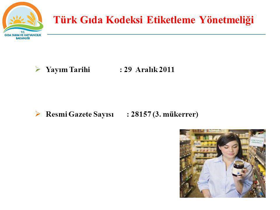 Türk Gıda Kodeksi Etiketleme Yönetmeliği