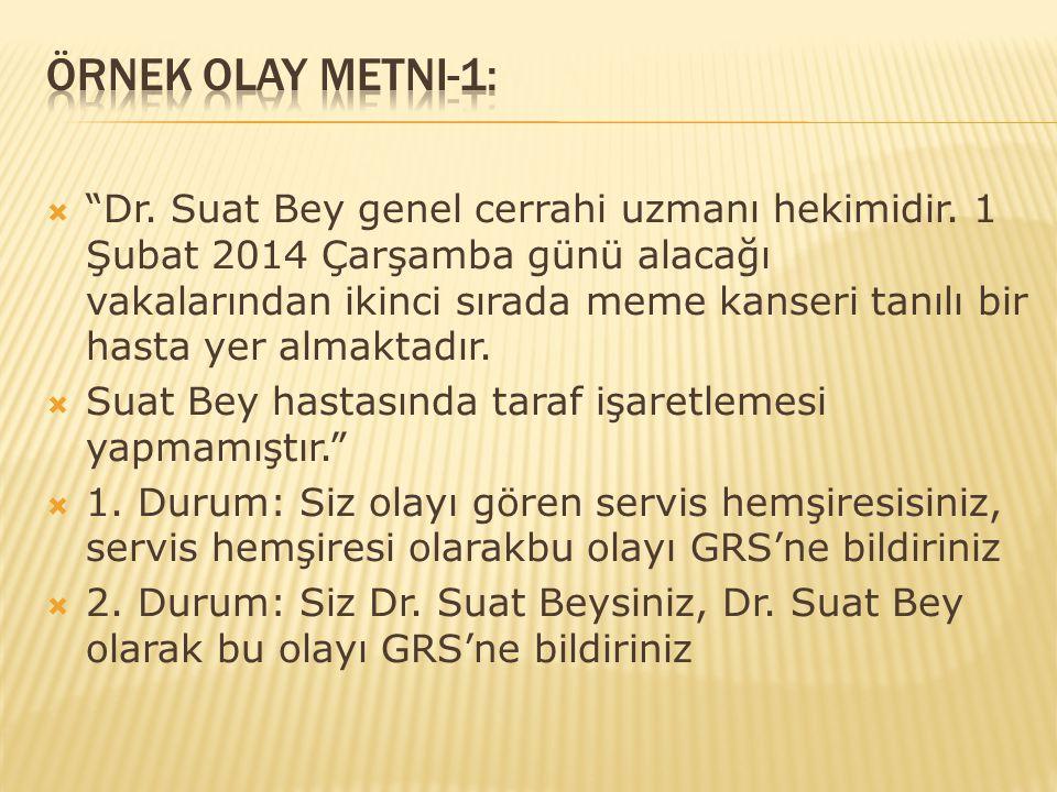 Örnek Olay Metni-1: