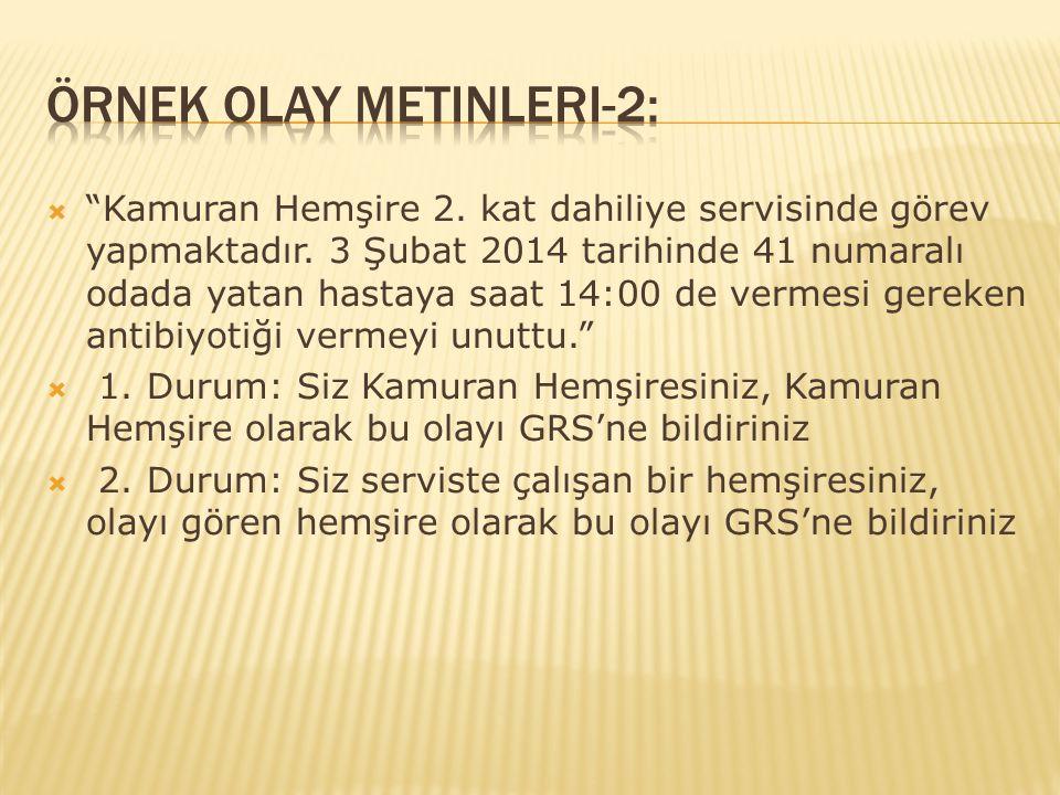 Örnek Olay Metinleri-2: