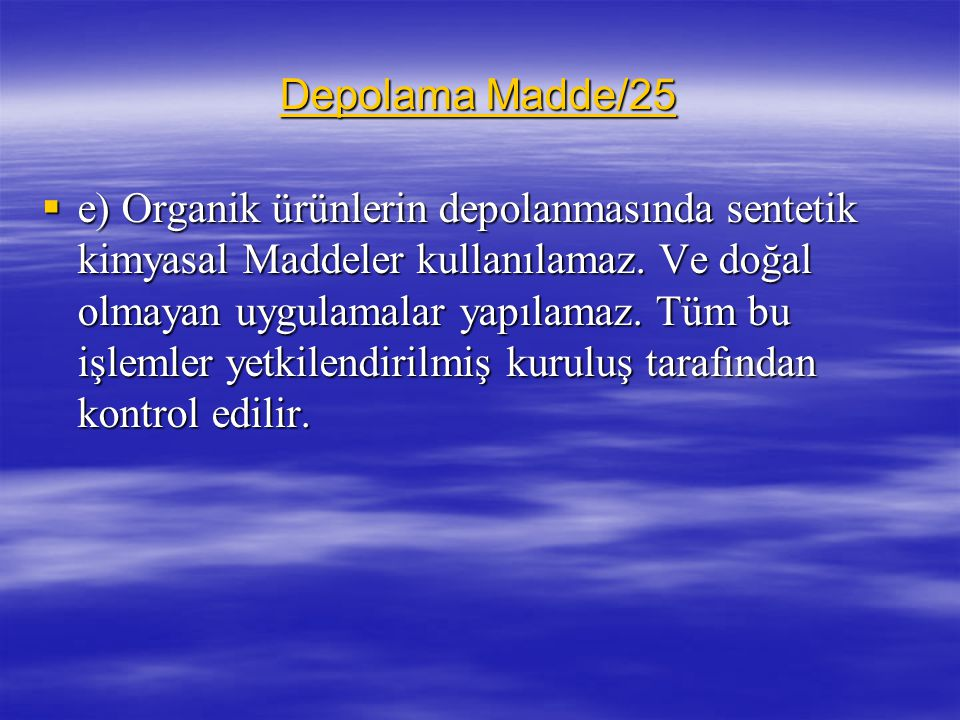 Depolama Madde/25