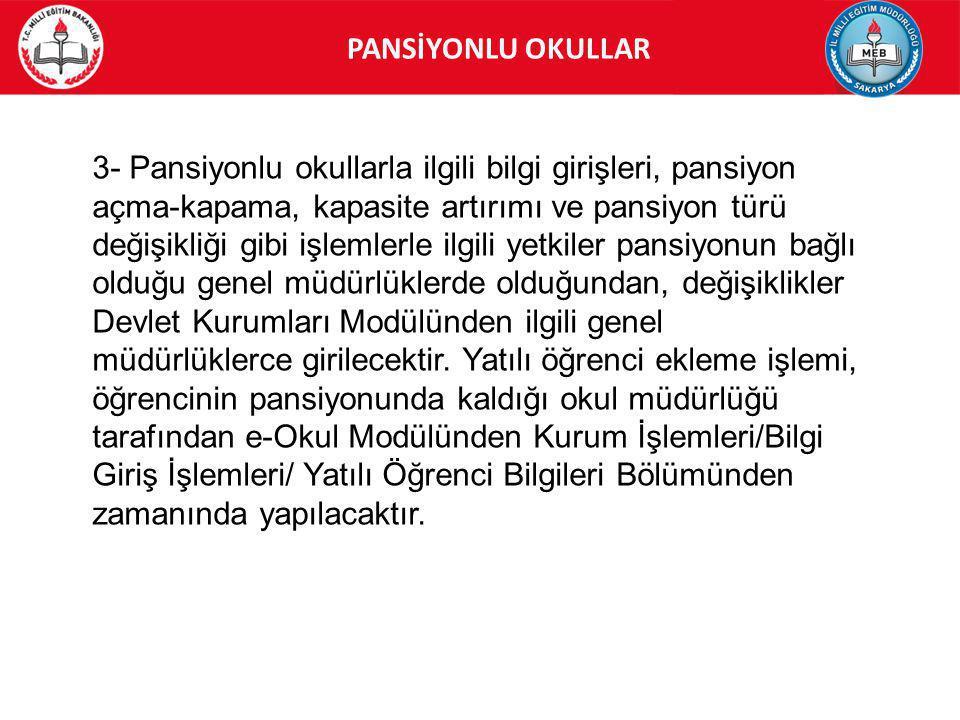 PANSİYONLU OKULLAR