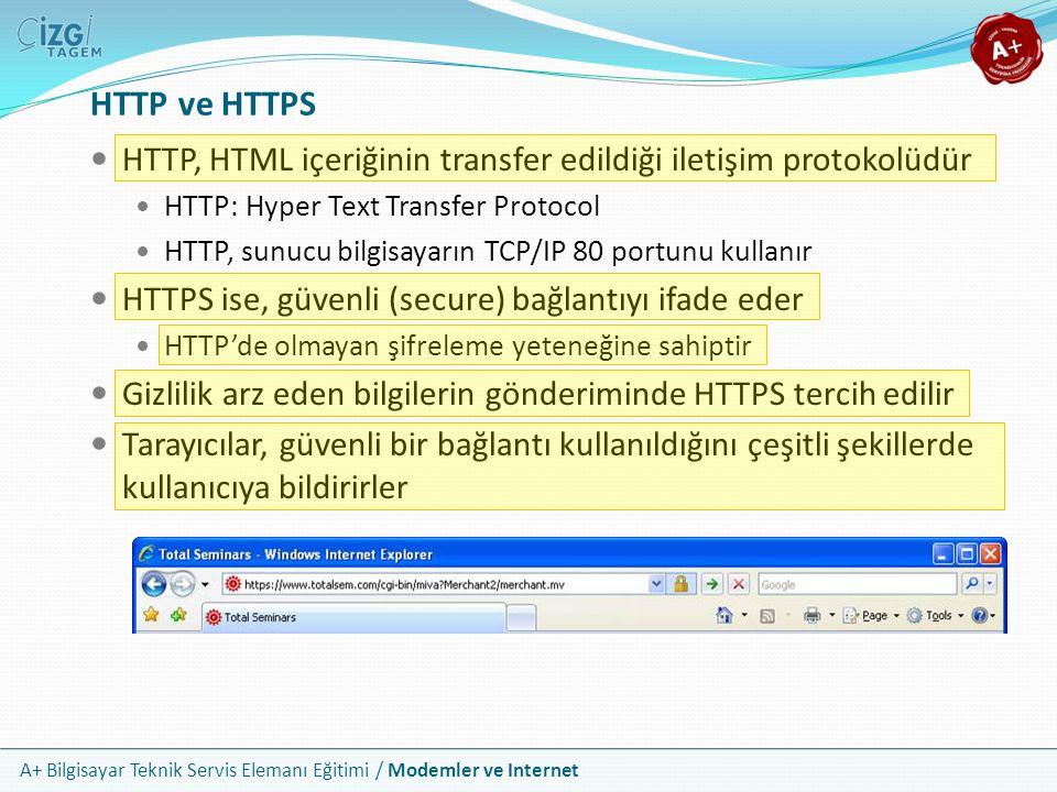 HTTP ve HTTPS HTTP, HTML içeriğinin transfer edildiği iletişim protokolüdür. HTTP: Hyper Text Transfer Protocol.