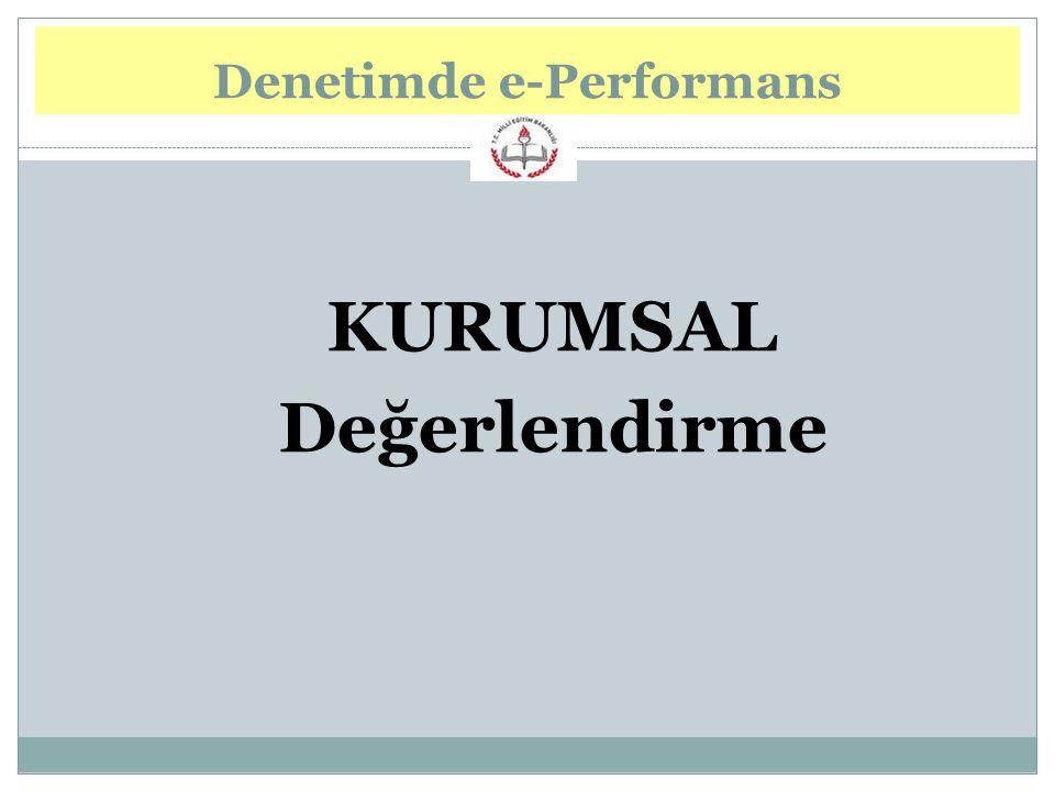 Denetimde e-Performans KURUMSAL Değerlendirme