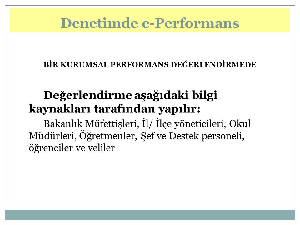 Denetimde e-Performans e-Performance in Inspection
