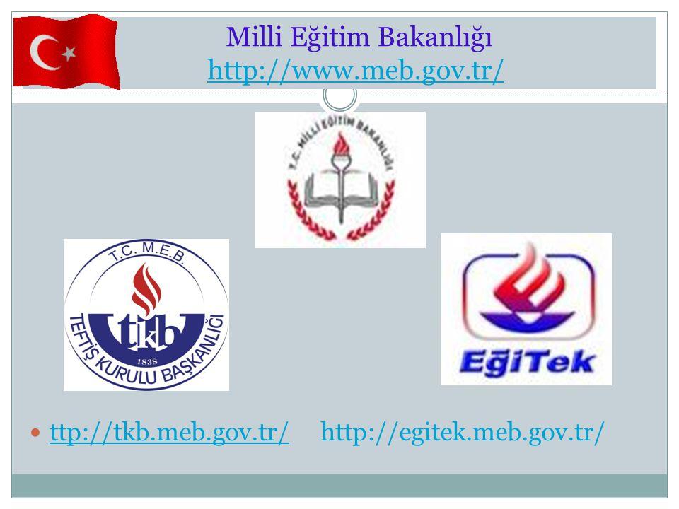 Milli Eğitim Bakanlığı http://www.meb.gov.tr/