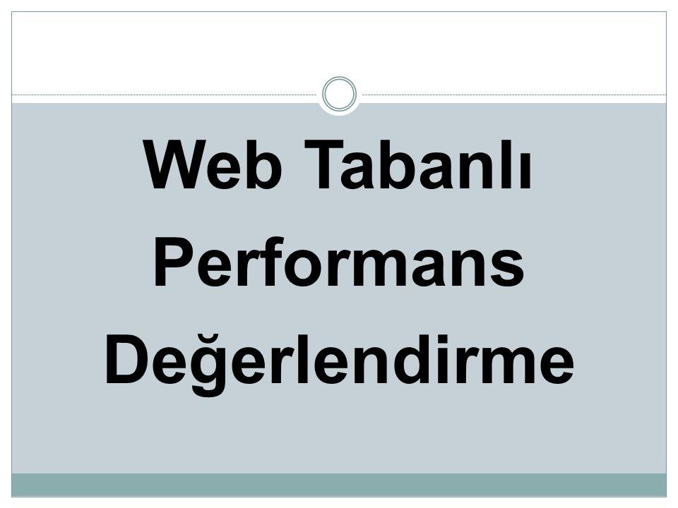 Web Tabanlı Performans Değerlendirme