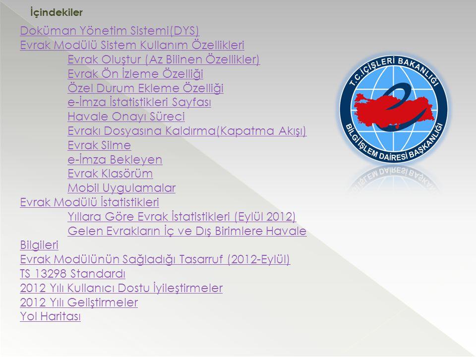Doküman Yönetim Sistemi(DYS) Evrak Modülü Sistem Kullanım Özellikleri