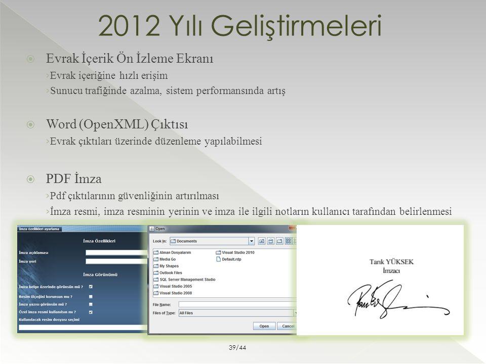 2012 Yılı Geliştirmeleri Evrak İçerik Ön İzleme Ekranı
