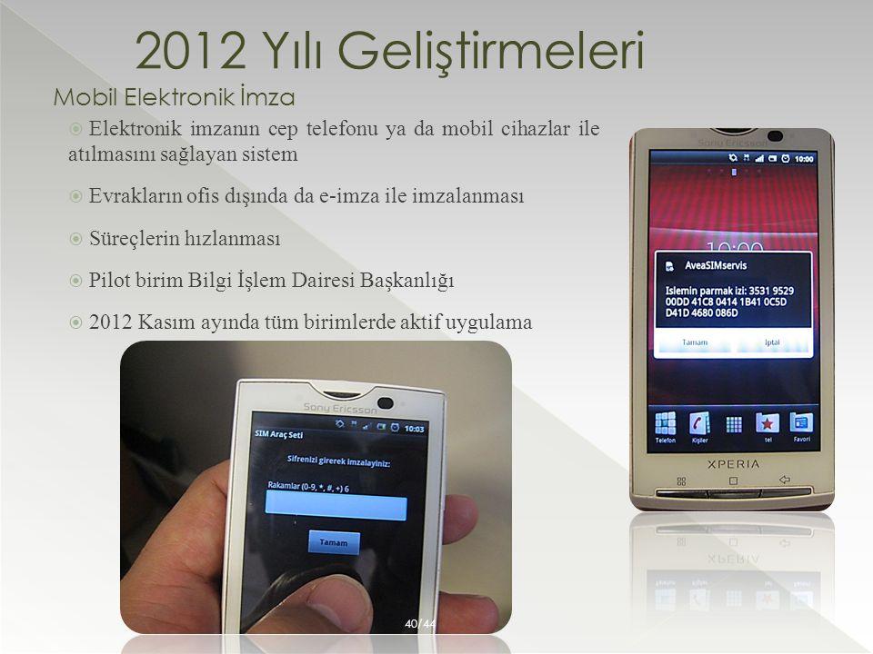 2012 Yılı Geliştirmeleri Mobil Elektronik İmza