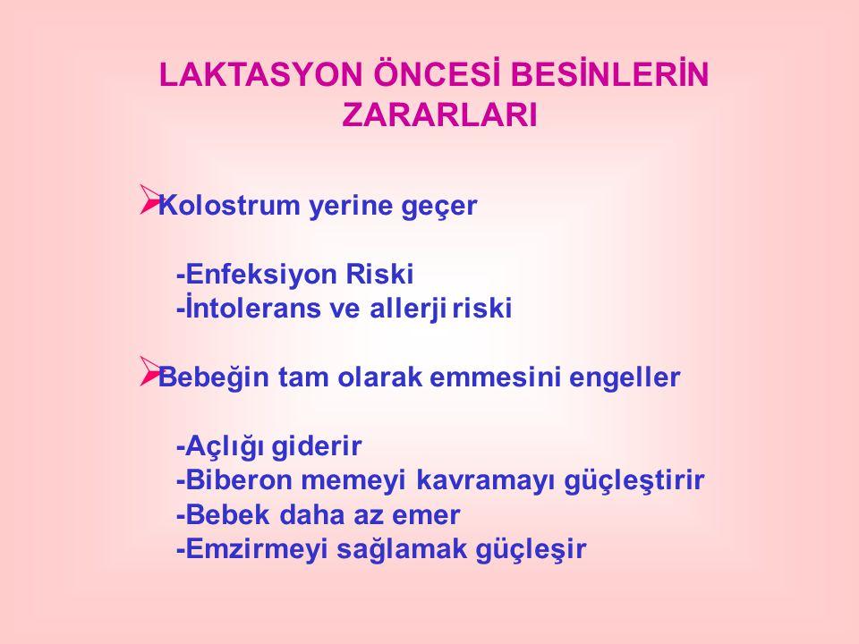 LAKTASYON ÖNCESİ BESİNLERİN