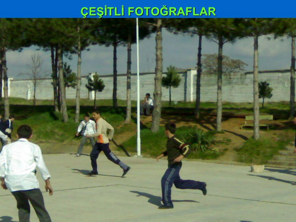 ÇEŞİTLİ FOTOĞRAFLAR