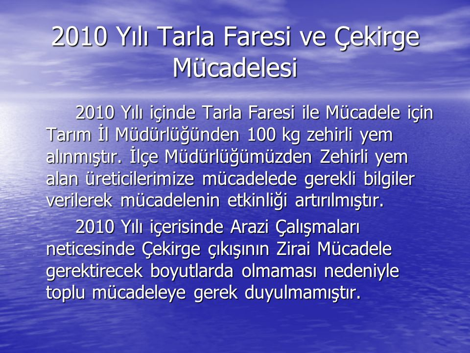 2010 Yılı Tarla Faresi ve Çekirge Mücadelesi