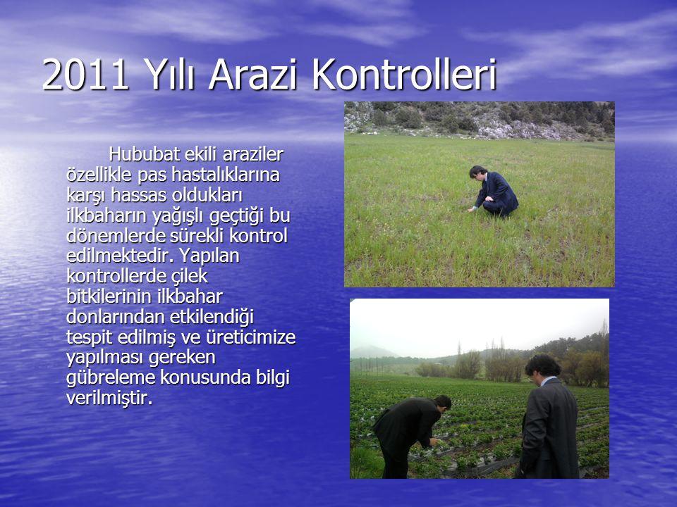 2011 Yılı Arazi Kontrolleri