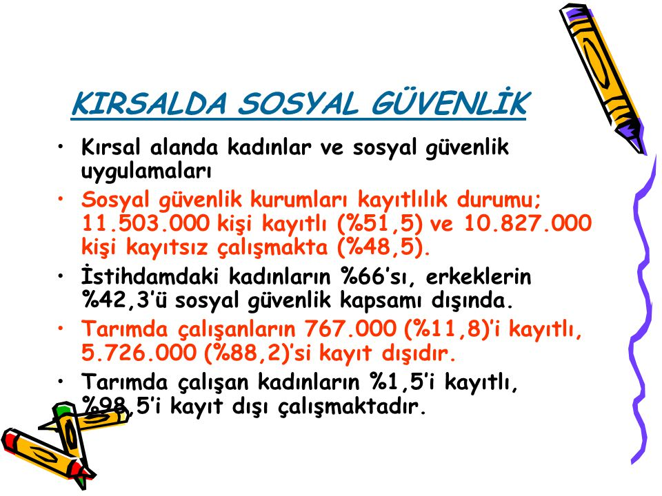 KIRSALDA SOSYAL GÜVENLİK