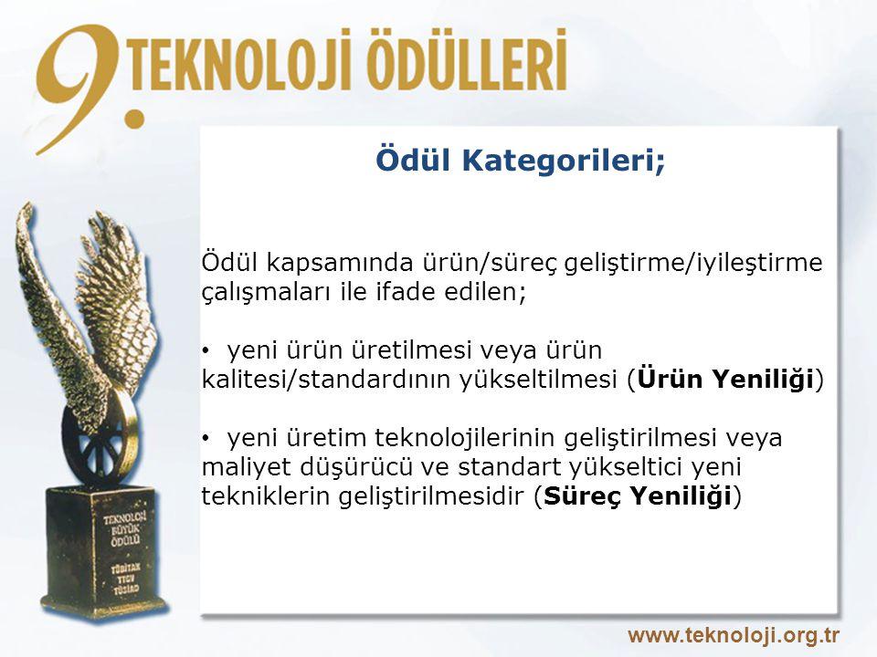 Ödül Kategorileri; Ödül kapsamında ürün/süreç geliştirme/iyileştirme çalışmaları ile ifade edilen;