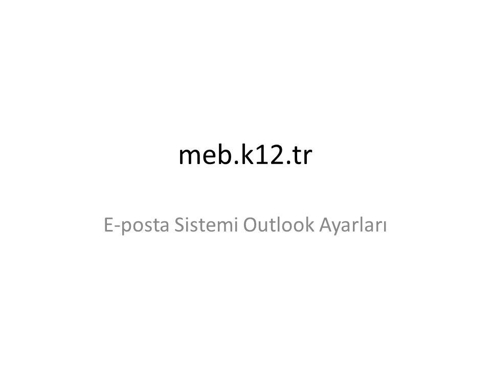 E-posta Sistemi Outlook Ayarları