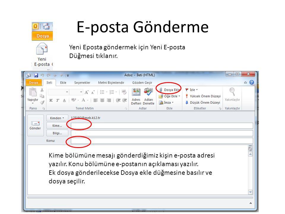 E-posta Gönderme Yeni Eposta göndermek için Yeni E-posta Düğmesi tıklanır.
