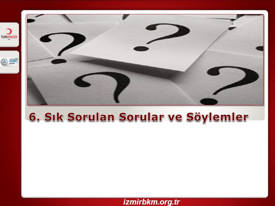6. Sık Sorulan Sorular ve Söylemler